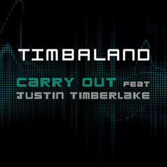 carry out(feat. justin timberlake)