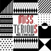 2辑 - miss terious