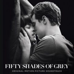 fifty shades of grey(original motion picture soundtrack)