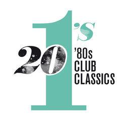 20 #1's: 80's club classics