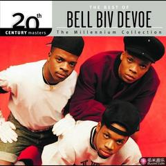 20th century masters - the best of bel biv devoe