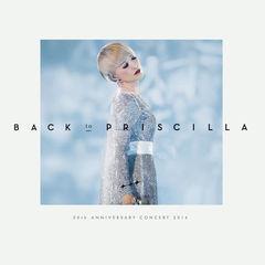 back to priscilla 30th anniversary concert 2014