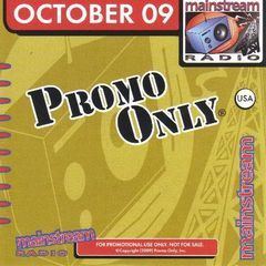 promo only mainstream radio october 2009