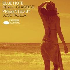 blue note beach classics presented by jos padilla