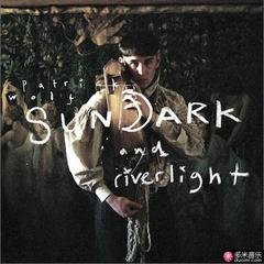 sundark and riverligh