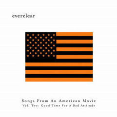 songs from an american movie, vol.2: good time for a bad att