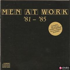 men at work - '81 - '85