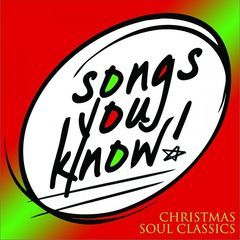 songs you know - christmas soul classics