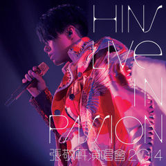 hins live in passion 张敬轩 2014