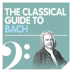 the classical guide to bach
