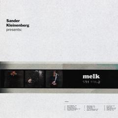 sander kleinenberg presents melk
