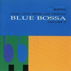 blue bossa vol. 2 - cool cuts from the tropics