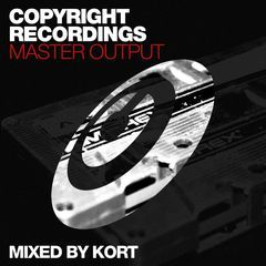 copyright recordings master output mixed by kort
