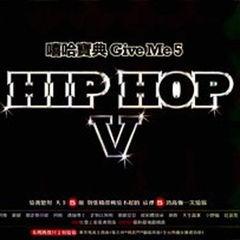 嘻哈宝典 give me 5