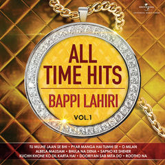 all time hits - bappi lahiri, vol. 1