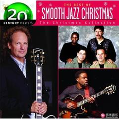20th century masters - the best of smooth jazz christmas the christmas collection